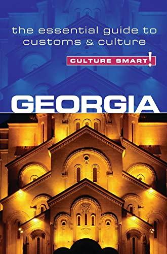 9781857336542: Georgia - Culture Smart!: The Essential Guide to Customs & Culture