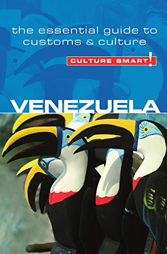 Venezuela - Culture Smart!: The Essential Guide to Customs & Culture: Russell Maddicks