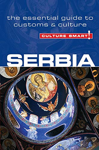 9781857336597: Serbia - Culture Smart!: The Essential Guide to Customs & Culture