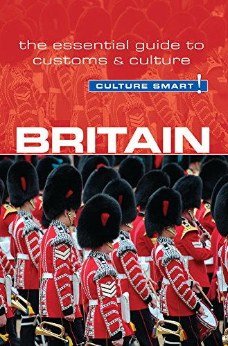 9781857337150: Britain - Culture Smart!: The Essential Guide to Customs & Culture