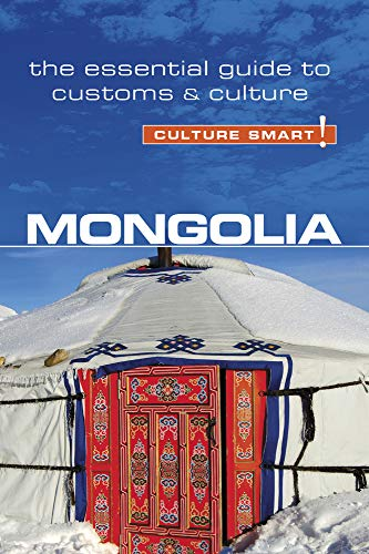 9781857337174: Mongolia - Culture Smart!: The Essential Guide to Customs & Culture