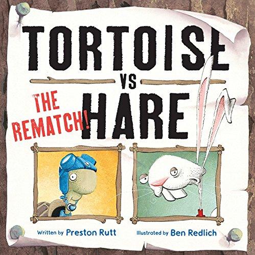 Tortoise vs. Hare: The Rematch: Rutt, Preston