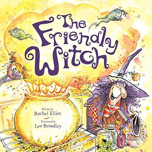 The Friendly Witch (Hutton Grove Books): Elliot, Rachel