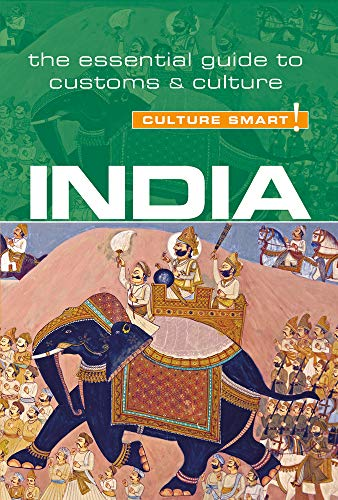 9781857338409: India - Culture Smart!: The Essential Guide to Customs & Culture