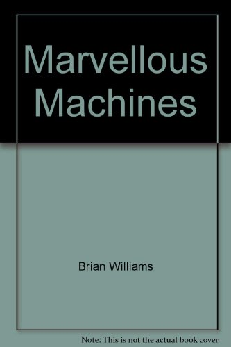 Marvellous Machines: Williams, Brian