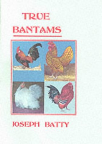 9781857362732: True Bantams (National Poultry Library)
