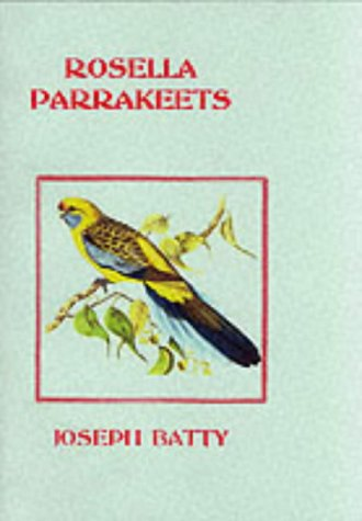 9781857362961: Rosella Parrakeets (Cage & Aviary)