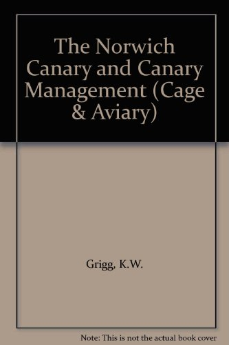 9781857364422: The Norwich Canary and Canary Management (Cage & Aviary)
