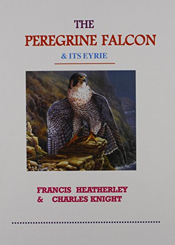 9781857365917: The Peregrine Falcon and Its Eyrie