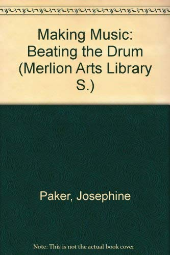 9781857370386: Making Music: Beating the Drum (Merlion Arts Library S)