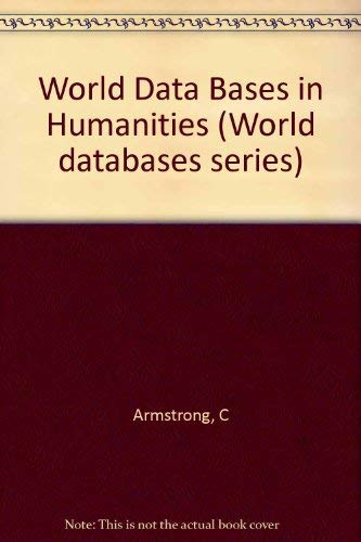 9781857390483: World Databases in Humanities (World Databases Series)