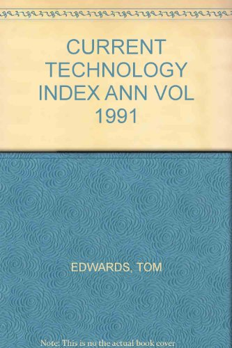 Current Technology Index 1991: Edwards, T