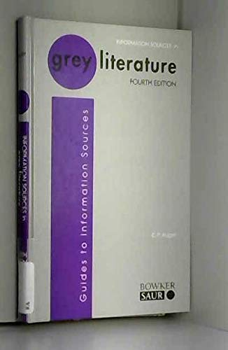 9781857391947: Information Sources in Grey Literature (Guides to Information Sources)