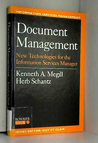 Document Management: New Technologies for the Information: Schantz, Herbert F.