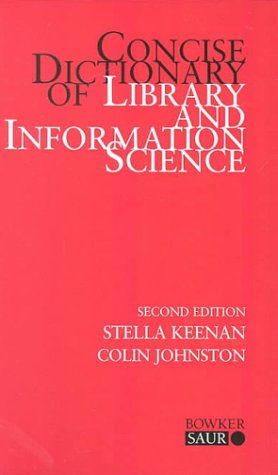 9781857392517: Concise Dictionary of Library and Information Science (Topics in Library and Information Studies)