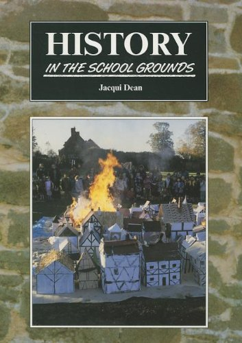 9781857410020: History in the School Grounds (In the School Grounds S.)