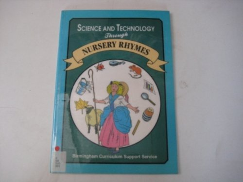 9781857410167: Science and Technology Through Nursery Rhymes