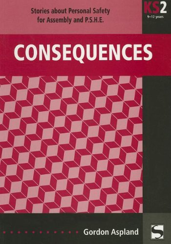 Consequences: Stories about personal safety - for: Gordon Aspland