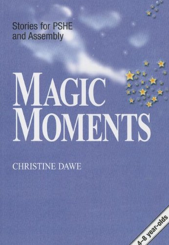 9781857411904: Magic Moments: Atiries for Assembly and PSHE, Ages 4-8