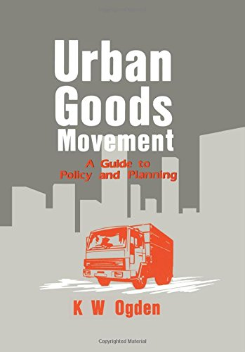 9781857420296: Urban Goods Movement: A Guide to Policy and Planning
