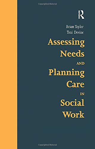 9781857421392: Assessing Needs and Planning Care in Social Work