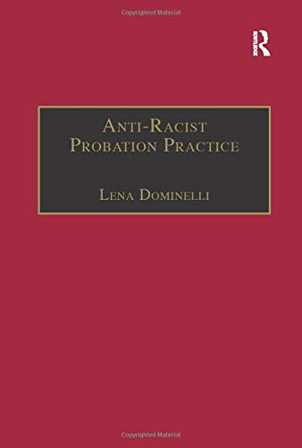 9781857422801: Anti-Racist Probation Practice