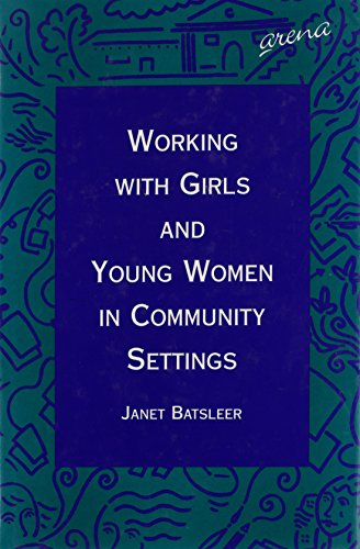 9781857423037: Working With Girls and Young Women in Community Settings