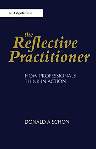 9781857423198: The Reflective Practitioner: How Professionals Think in Action (Arena)