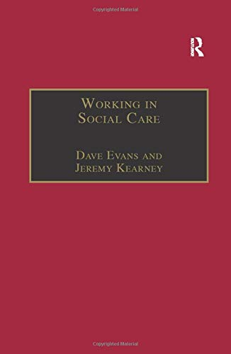Working in Social Care: A Systemic Approach (1857423550) by Dave Evans; Jeremy Kearney