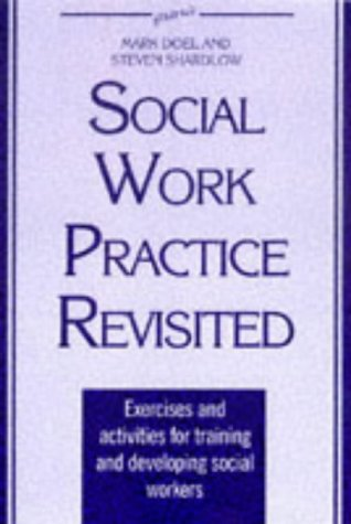 9781857423754: The New Social Work Practice: Exercises and Activities for Training and Developing Social Workers