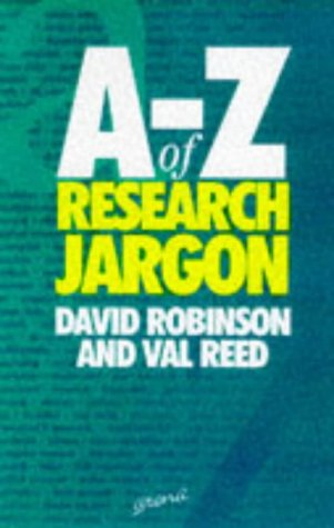 The A-Z of Social Research Jargon: David Robinson, Val