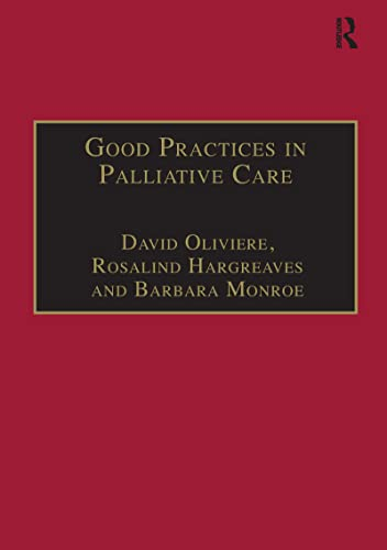 david oliviere rosalind hargreaves - good practices palliative care