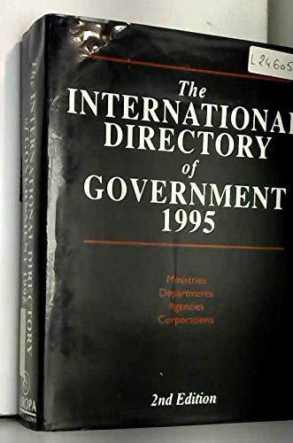 The International Directory of Government, 1995: Europa Publications Staff