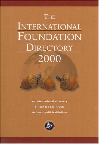 9781857430882: InternationalFoundations Directory 2000 (INTERNATIONAL FOUNDATION DIRECTORY)
