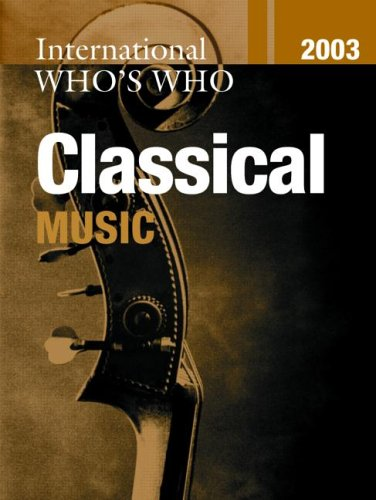 9781857431742: International Who's Who in Classical Music 2003 (Europa International Who's Who in Classical Music)
