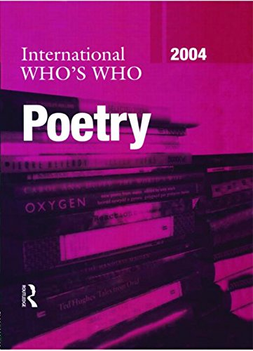 9781857431780: International Who's Who in Poetry 2004 (Europa International Who's Who in Poetry)