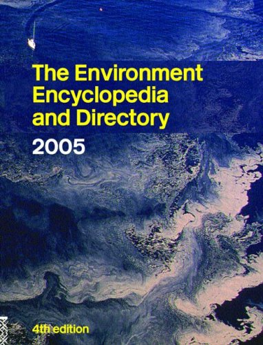 9781857432244: The Environment Encyclopedia and Directory 2005 (Environment Encyclopedia & Directory)