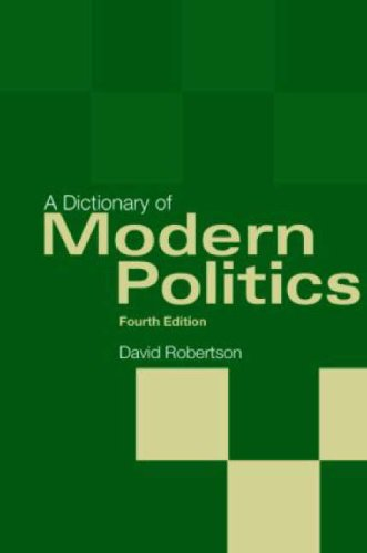 9781857433333: A Dictionary of Modern Politics