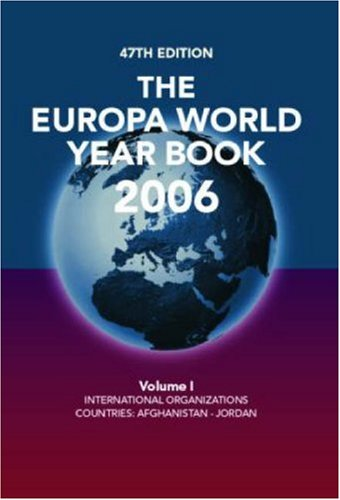 The Europa World Year Book 2006: International