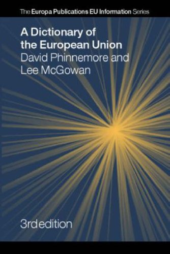 9781857433739: A Dictionary of the European Union (Europa Publications Eu Information)