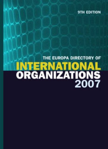 The Europa Directory of International Organizations 2007