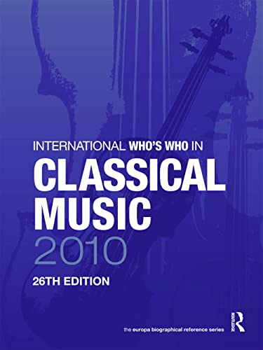 9781857435535: International Who's Who in Classical Music 2010 (Europa International Who's Who in Classical Music)
