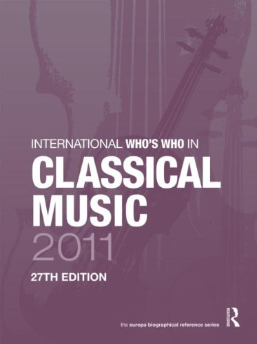 9781857436082: International Who's Who in Classical Music 2011 (Europa International Who's Who in Classical Music)