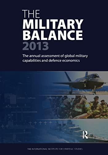 9781857436808: The Military Balance 2013