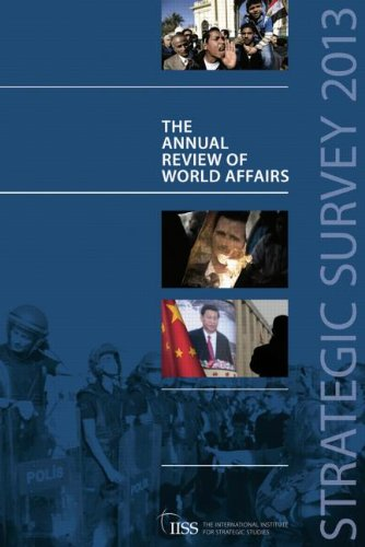 9781857436938: Strategic Survey 2013: The Annual Review of World Affairs