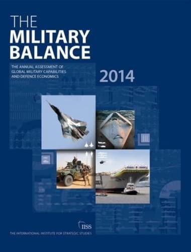 The Military Balance 2014: The International Institute of Strategic Studies (IISS)