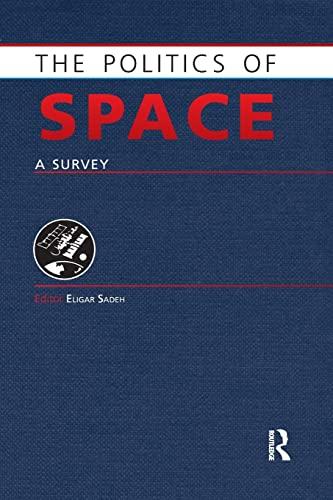 9781857437584: The Politics of Space: A Survey