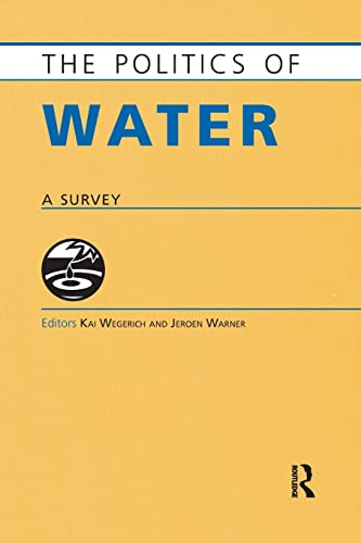 9781857437614: The Politics of Water: A Survey (The Politics Of...series)