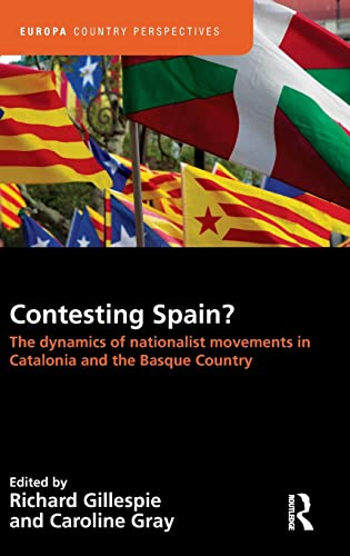 9781857438062: Contesting Spain? The Dynamics of Nationalist Movements in Catalonia and the Basque Country (Europa Country Perspectives)