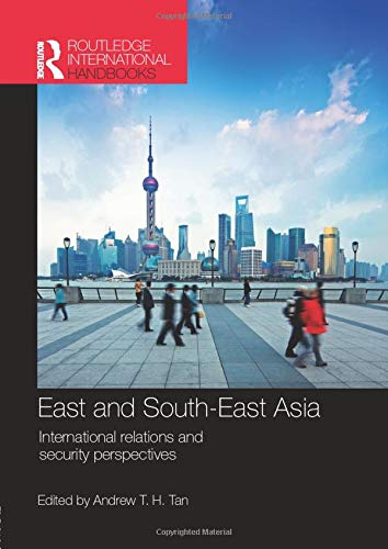 9781857438253: East and South-East Asia: International Relations and Security Perspectives (Routledge International Handbooks)